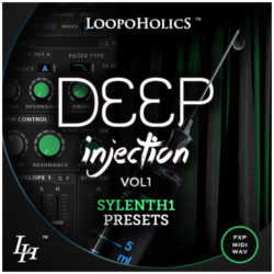 Deep Injection Vol. 1: Sylenth1 Presets