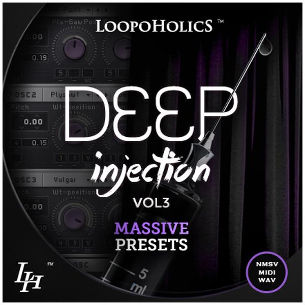 Deep Injection Vol. 3: Massive Presets