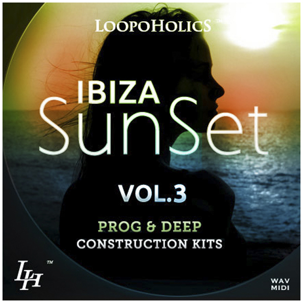 Ibiza Sunset Vol. 3: Prog & Deep Construction Kits
