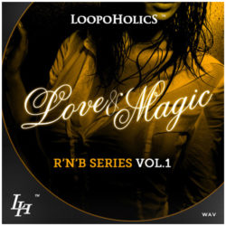 Love & Magic Vol 1: RnB Loops