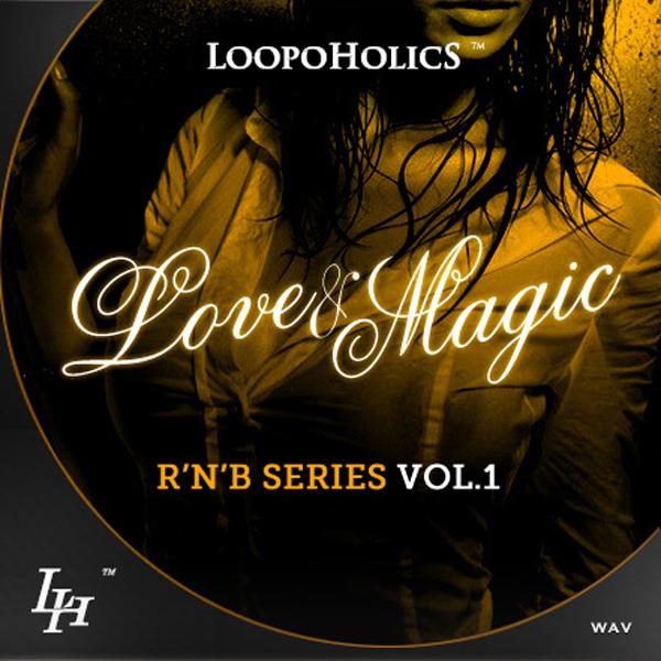 Love & Magic Vol 1: RnB Loops
