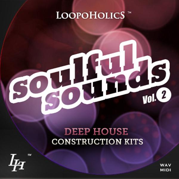 Soulful Sounds Vol. 2: Deep House Construction Kits