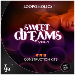 Sweet Dreams Vol. 1: RnB Construction Kits