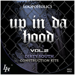 Up In Da Hood Vol. 2: Dirty South Construction Kits