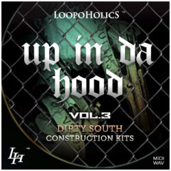 Up In Da Hood Vol. 3: Dirty South Construction Kits