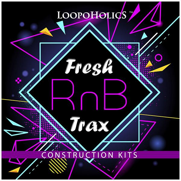 Fresh RnB Trax: Construction Kits