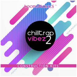 Chilltrap Vibez 2: Construction Kits