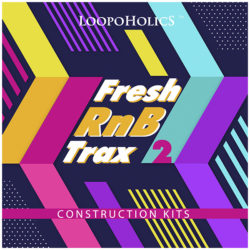 Fresh RnB Trax 2: Construction Kits
